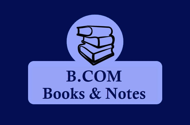 B Com Books & Notes For All Semesters in PDF - 1st, 2nd , 3rd Year