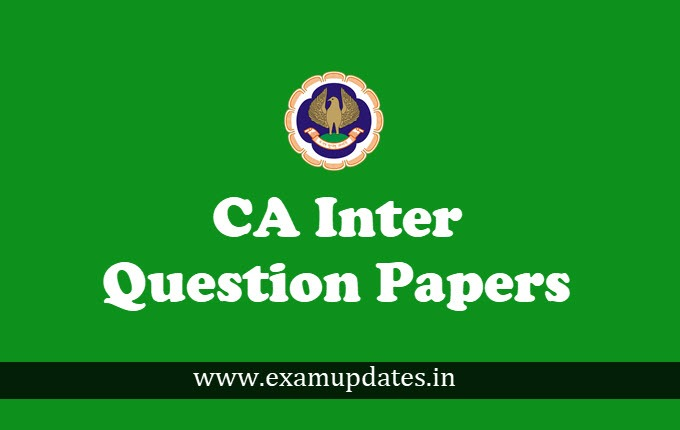 CA Inter Question Papers November 2018 with Solutions - Download