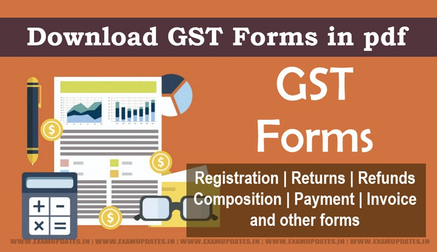 All GST Forms - Registration, Payment, Refund, Transition Forms