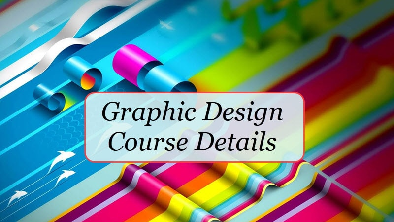 Graphic Designing Course Details Fee Duration Career Options Salary