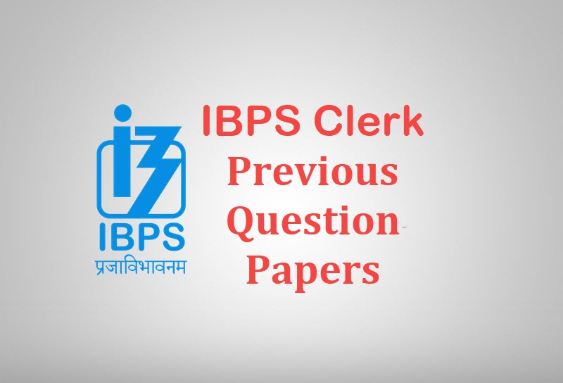 Ibps Clerical Previous Question Papers With Answers Pdf