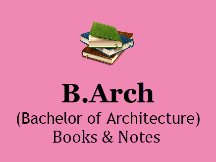B Arch Books & Notes For All Semesters in PDF - 1st, 2nd