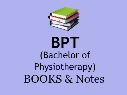 BPT Books & Notes For All Semesters in PDF - 1st, 2nd, 3rd