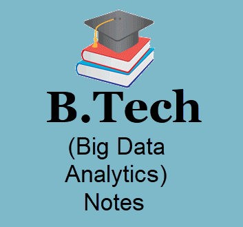 Big Data Analytics Lecture Notes Pdf- Download B Tech Books