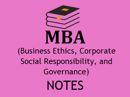 Business Ethics, Corporate Social Responsibility, and