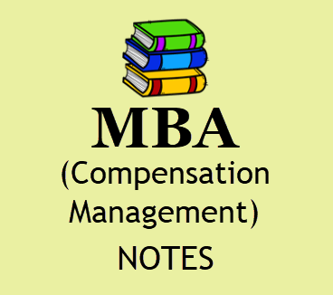 Compensation Management Notes for MBA Pdf - Download 4th Sem