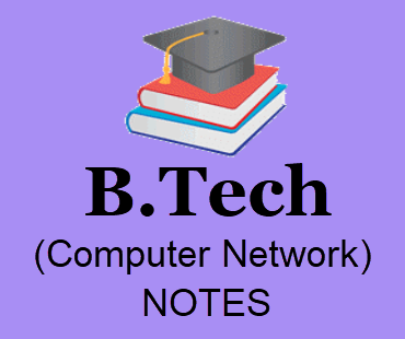 Computer Network Notes Pdf Free Download- B Tech 3rd Year Lecture