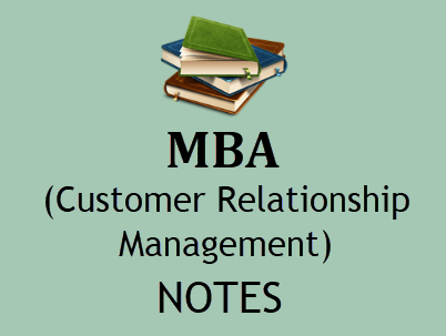 Customer Relationship Management Notes MBA pdf - Download