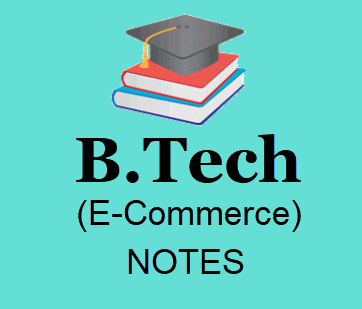 E-Commerce Full Notes Pdf Download- B Tech 2nd Year Study