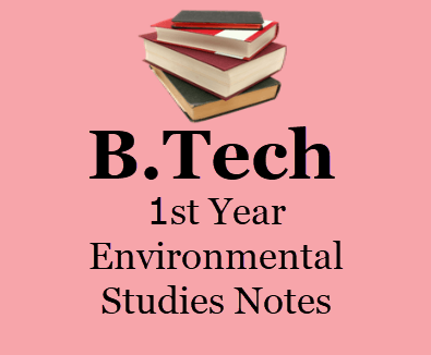 Engineering Environmental Studies Notes Pdf- Download 1st Year Books