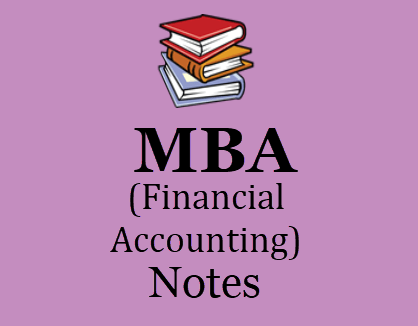 Financial Accounting Notes for MBA Pdf - Download 1st Sem Pdf Study