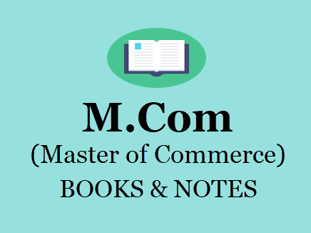 M Com Books & Notes For All Semesters in PDF - 1st, 2nd Year