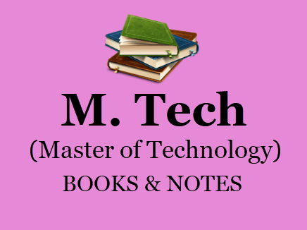 M Tech Books & Notes For All Semesters in PDF - 1st, 2nd Year