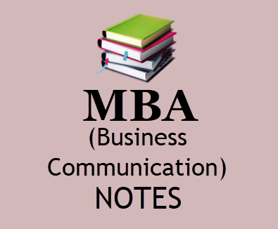 MBA Business Communication Lecture Notes pdf - Download MBA