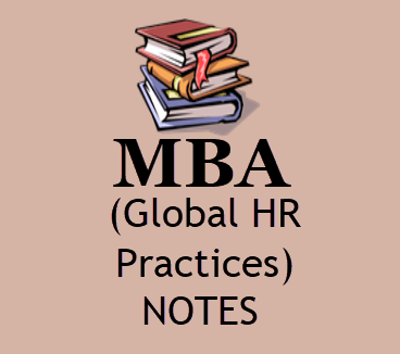 MBA Global HR Practices Notes Pdf- Download 4th Sem Study Materials