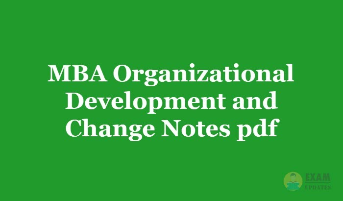 MBA Organizational Development and Change Notes pdf