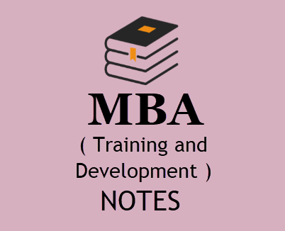 MBA Training and Development in HRM Notes Pdf - Download 4th Sem