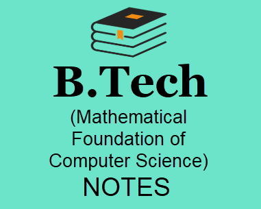 Mathematical Foundation of Computer Science Notes Pdf- Download B