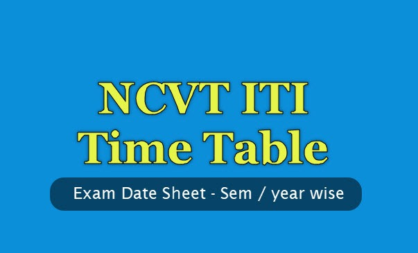 NCVT ITI Time Table 2019 PDF - Exam Date Sheet - All