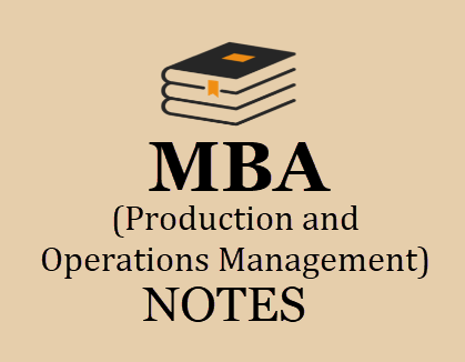 Production and Operations Management Notes for MBA Pdf ...