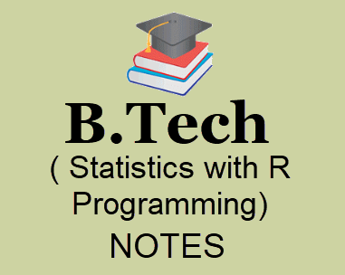 Statistics with R Programming Pdf Notes- Download B Tech Notes