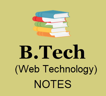 Web Technology Pdf Download- B tech 3rd Year Lecture Notes, Study