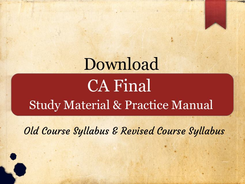 CA Final Study Material for May 2019 (Old + New Syllabus ...