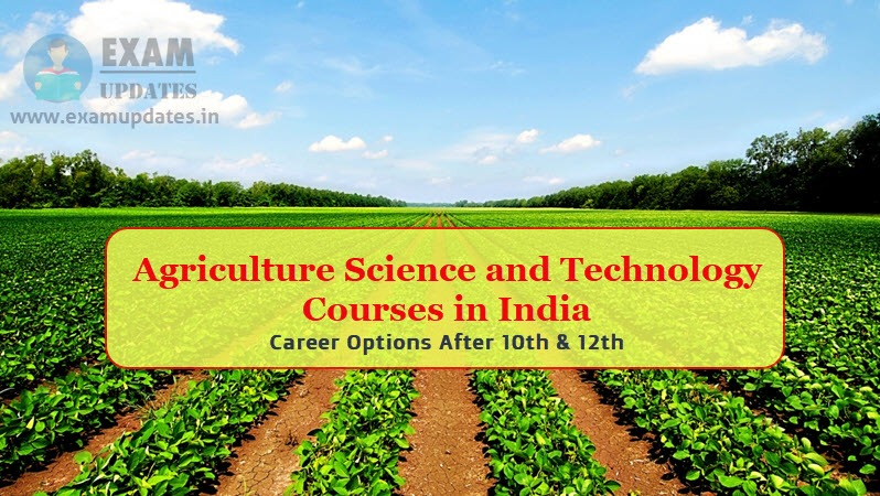 Agriculture Science and Technology Courses in India - Career After