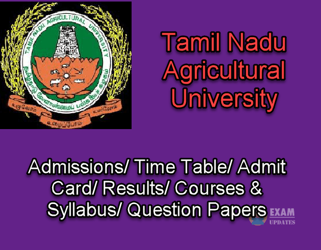 Tamil Nadu Agricultural University Courses and Syllabus 2019
