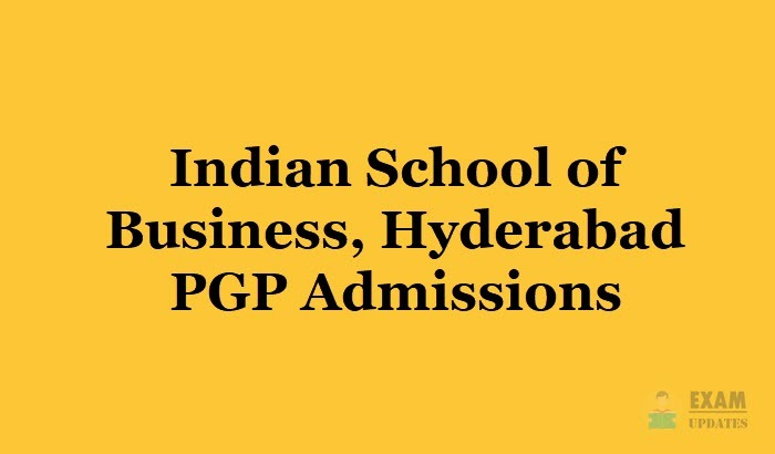ISB Hyderabad PGP Application Form 2019, Registration, Date