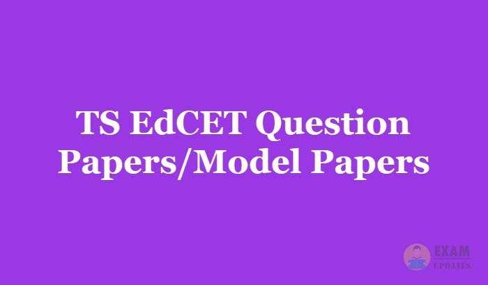 TS EdCET Question Papers 2019 - Download the Telangana EdCET