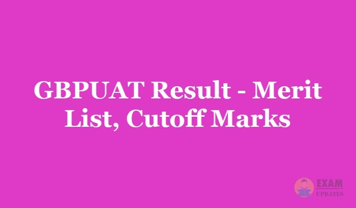 GBPUAT Result 2019 - Download the GBPUAT Marks sheet@gbpuat
