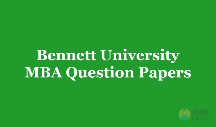 Bennett University MBA Question Papers 2019 - Previous
