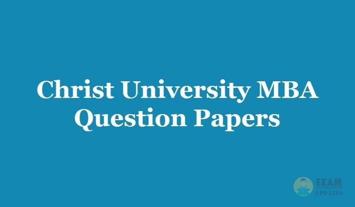 Christ University MBA Question Papers 2019 - Download