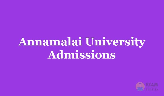 Annamalai University Admissions 2020 Fee Due Date Application Form Course Details
