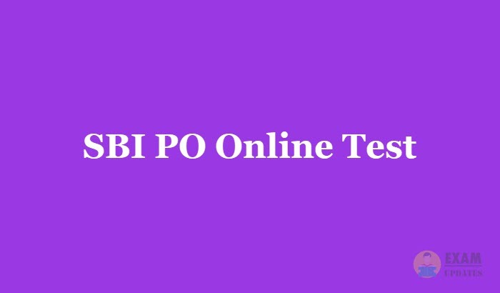 SBI PO Online Test 2019 - Free Mock Test Series for Exam Preparation