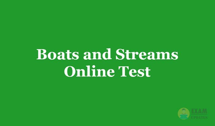 Boats and Streams Online Test 2019 - Aptitude Questions and Answers MCQ, Online Quiz