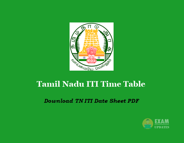 Tamil Nadu ITI Time Table - Download TN ITI Date Sheet PDF