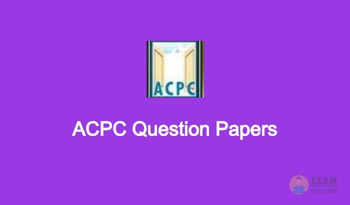 ACPC Question Papers